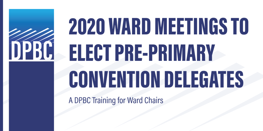 Pre-Primary Delegate Election Ward Chair Training